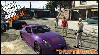 GTA 5 ROLEPLAY -  COPS VS DRIFTERS   - EP. 130 - CIV