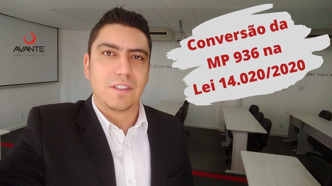 Lei 14.020/2020 - Conversão da MP 936 em Lei