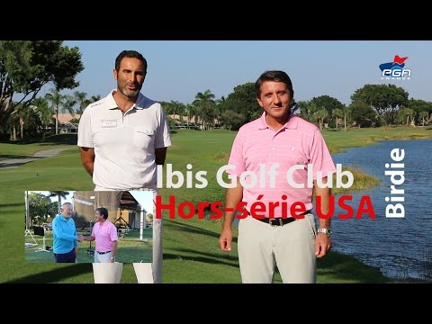 Birdie hors-série n°3 USA - Cours de golf avec les Pros PGA en Floride à l'Ibis Golf Club