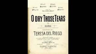 O Dry Those Tears! (1901)