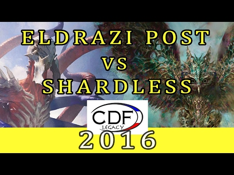 CDF Legacy -  Quart De Finale -  Eldrazi Post VS Shardless BUG