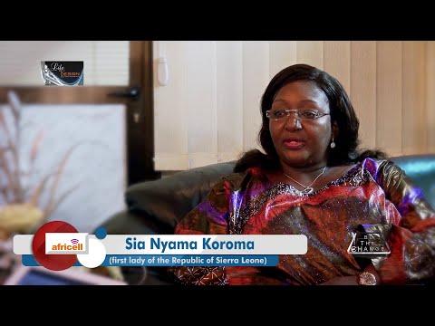 Life by design sl... First Lady of Sierra Leone Sia Nyama Koroma...