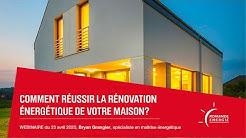 Webinaire - Comment réussir la rénovation énergétique de votre maison ?