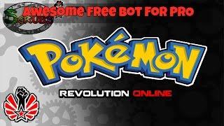 OMG !! Free Bot For Pokemon Revolution Online !?