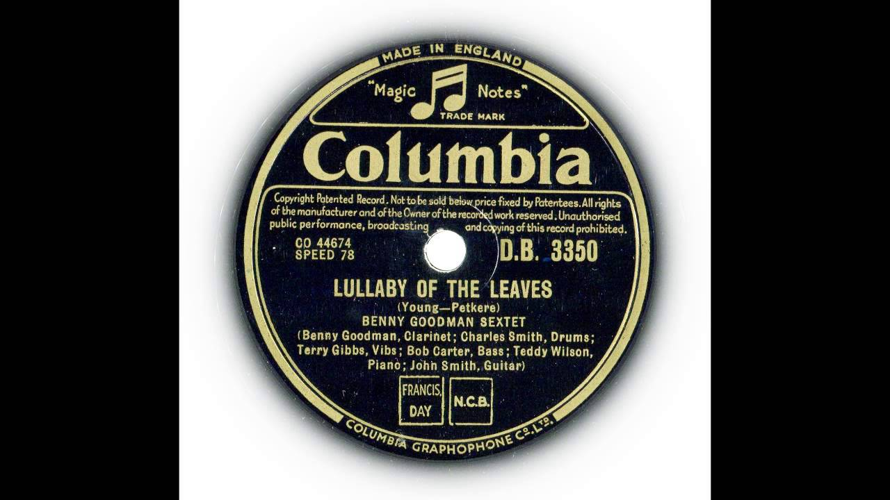 Benny Goodman Sextet Benny Goodman And His Sextet - Lou McGarity Lou McGarrity Where or When - Blues in the Night