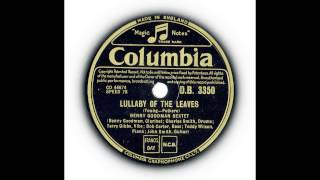 Benny Goodman Sextet - Lullaby Of The Leaves