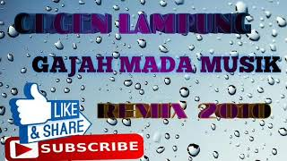 Gambar cover ORGEN LAMPUNG GAJAH MADA MUSIK REMIX 2010