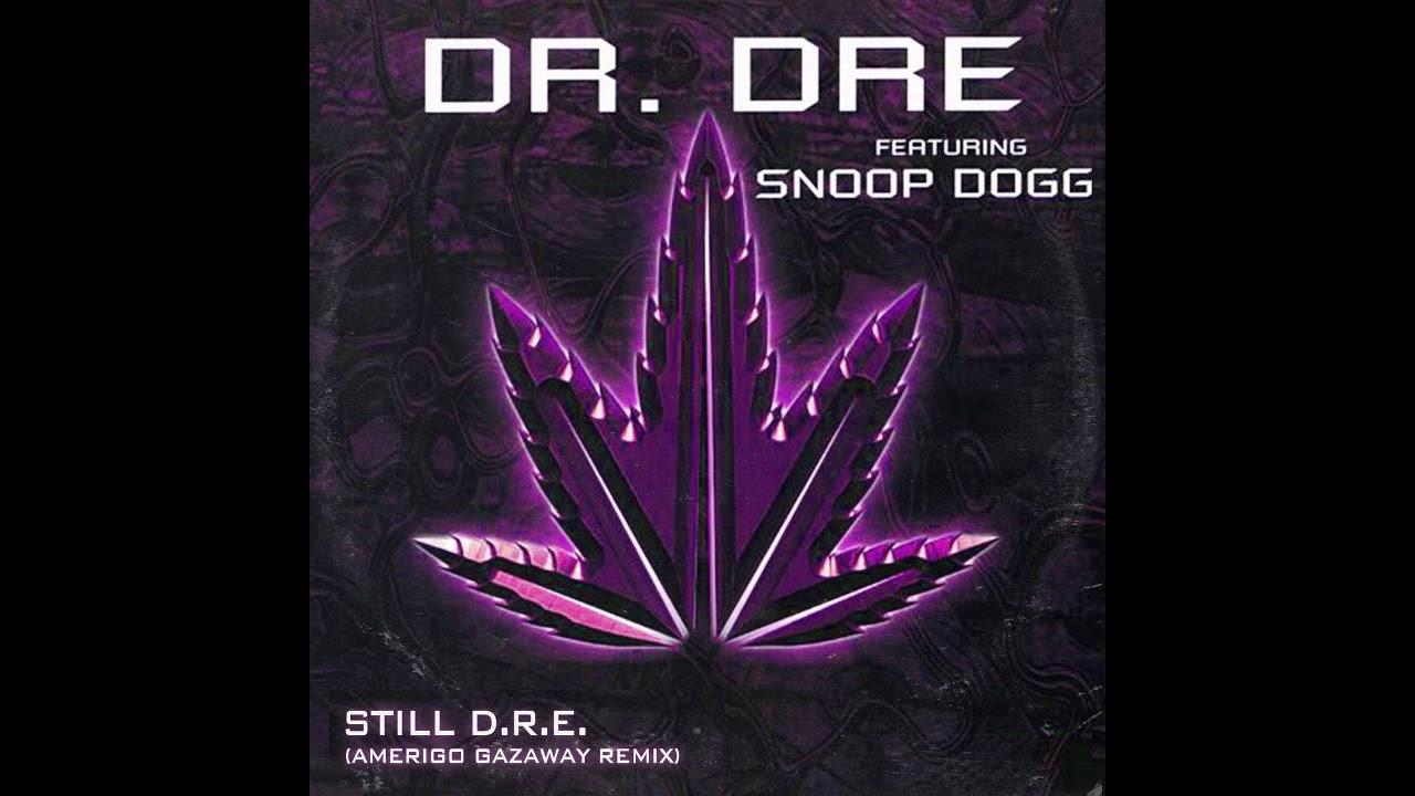 Still Dre