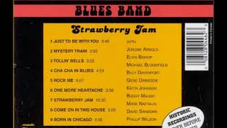 Paul Butterfield Blues Band - Strawberry Jam (Full Album)