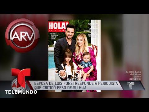 Esposa de Luis Fonsi responde a periodista que criticó el peso de su hija | Al Rojo Vivo | Telemundo