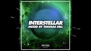 Interstellar Vol 1 - Mixed by Thomas Dill