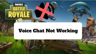 HOW TO FIX FORTNITE VOICE CHAT IN SEASON 6 2018 | PC | VOICE CHAT BUG