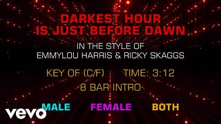 Emmylou Harris & Ricky Skaggs - Darkest Hour Is Just Before Dawn (Karaoke)