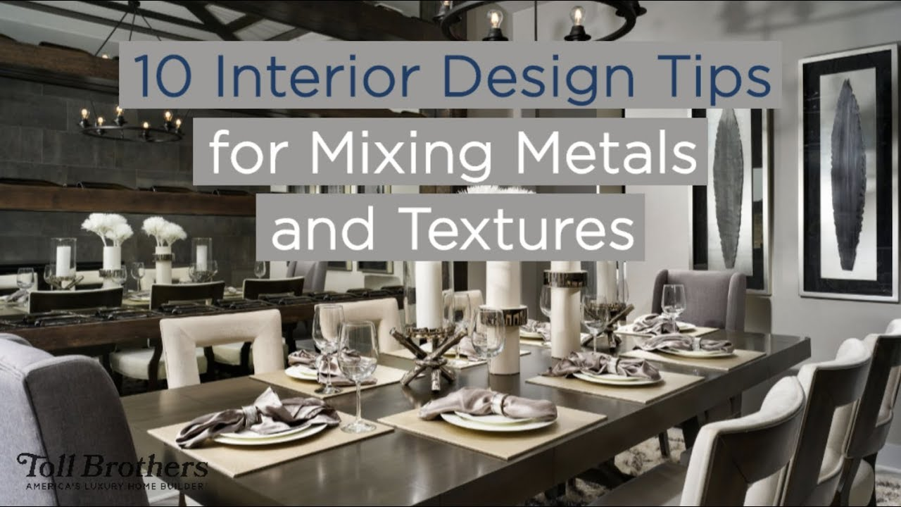10 Interior Design Tips For Mixing Metals And Textures Youtube