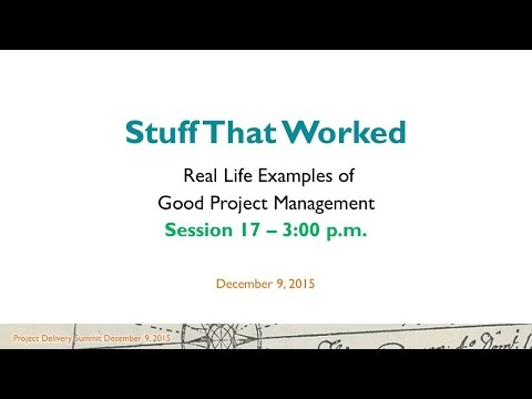 PD2015 Session 17 - Real Life Examples of Good Project Management