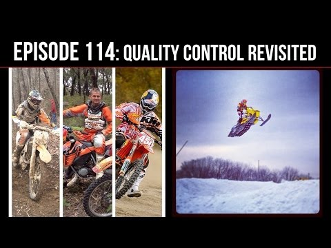 Episode 114 : Quality Control Revisited