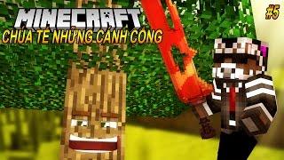 Oops Channy Minecraft | Chúa Tể Những Cánh Cổng - Tập 5:  MA CÂY