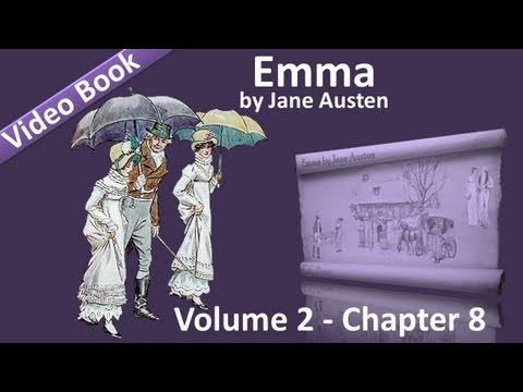 Vol 2 - Chapter 08 - Emma by Jane Austen