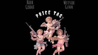 Nick Grant ft. WestSide Gunn – Price Tag (Prod Chillon Daviz)