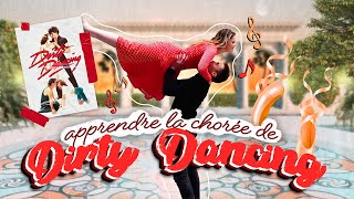APPRENDRE LA CHORÉE DE DIRTY DANCING || Bucket List Ep.10