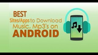 How To Download Free Music On Andriod.mp3