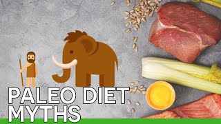 6 Myths About the Paleo Diet