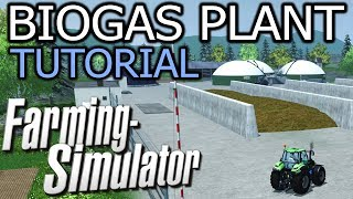 Farming Simulator 2013 - Biogas Plant Tutorial