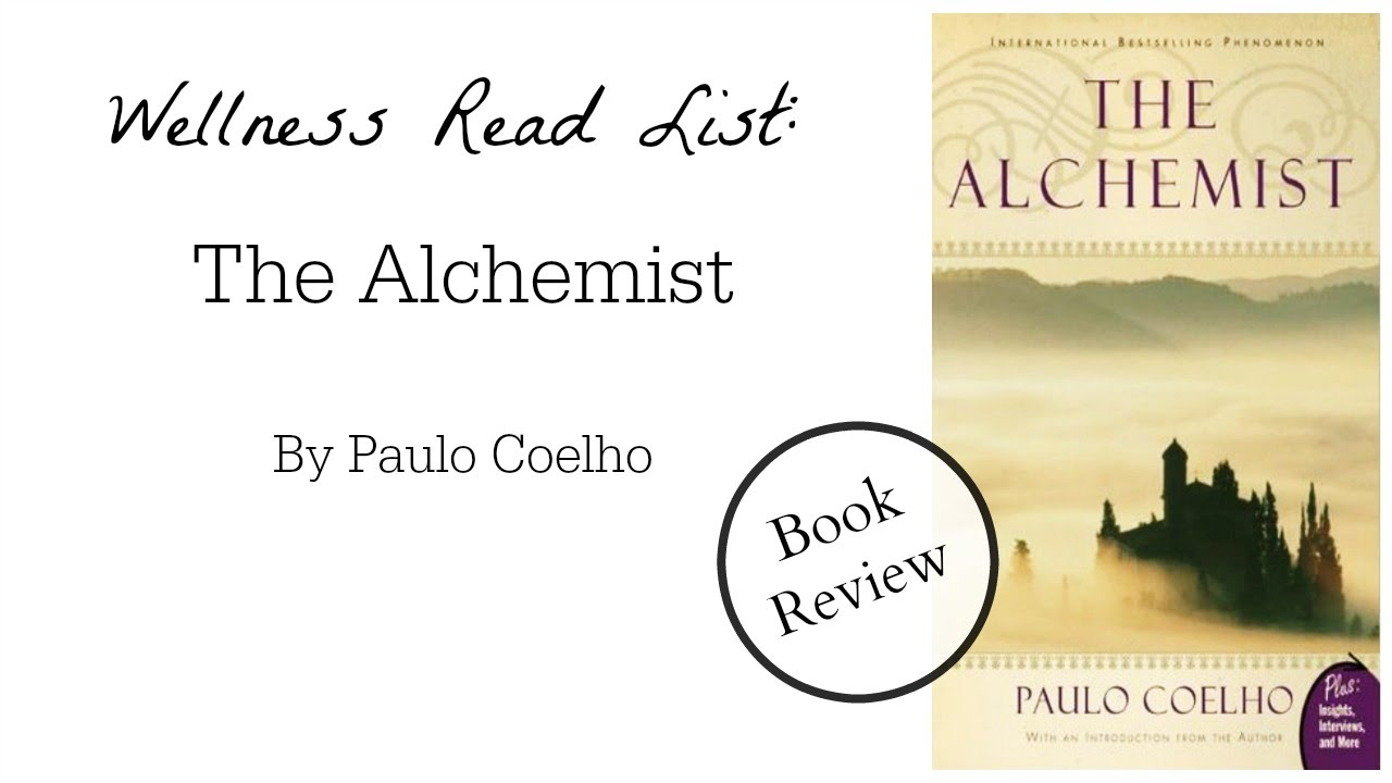 review of the alchemist book eat enjoy live book review the  the alchemist book review this book changed my life will change the alchemist book review this