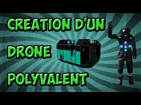 [Tuto] Space engineers - Création d'un drone polyvalent