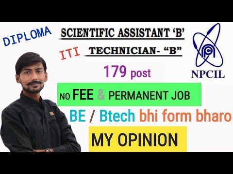 NPCIL SCIENTIFIC ASSISTANT & TECHNICIAN recruitment 2018 ~ NO fee & PERMANENT job ~ MY OPINION