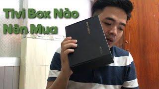 Nên Mua Android Tivi Box Nào | Tivi Box X96 | Tivi Box Hk1 x3 | Chuột Bay Tìm Kiếm Bằng Giọng Nói