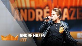 André Hazes - Leef | Live op 538Koningsdag 2017
