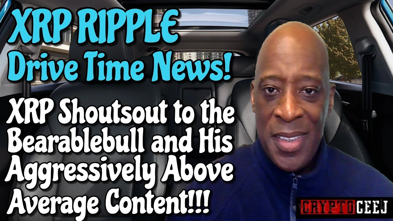 Xrp Ripple NEWS: Xrp Shoutouts to the Bearablebull and His Agressively Above Average Content!!!!!!!! 7