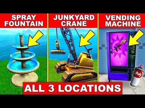 SPRAY A FOUNTAIN, A JUNKYARD CRANE AND A VENDING MACHINE - ALL 3 LOCATIONS SPRAY AND PRAY FORTNITE