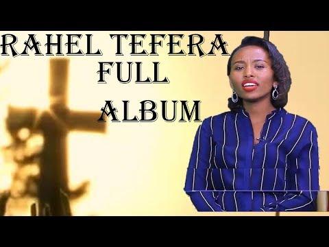 Rahel Tefara Album Guutuu isaa