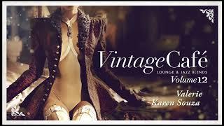 Valerie - Karen Souza (Amy Winehouse´s song) Vintage Café 12