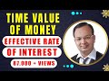 #4 | effective rate of interest | time value of money | mathematics of finance