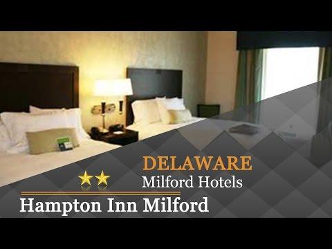 Hampton Inn Milford - Milford Hotels, Delaware