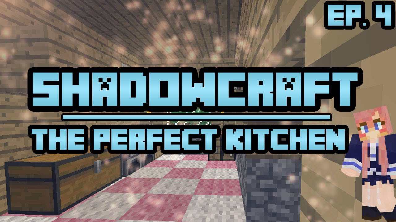 The Perfect Kitchen | ShadowCraft | Ep. 4 - YouTube