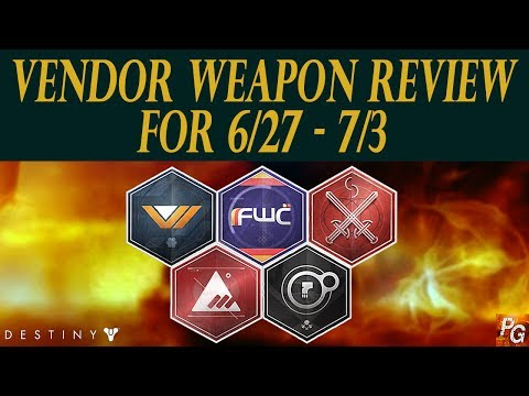 Destiny: Weekly Vendor Weapon Review For June 27 - July 3! (Vendor Roll Suggestions) - 동영상