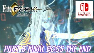 FATE EXTELLA THE UMBRAL STAR PART 5 FINAL BOSS THE END