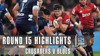 ROUND 15 HIGHLIGHTS: Crusaders v Blues – 2019