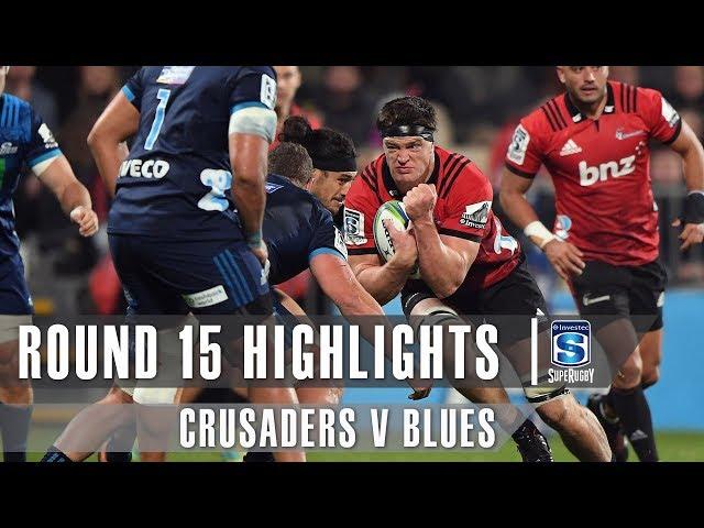 ROUND 15 HIGHLIGHTS: Crusaders v Blues – 2019