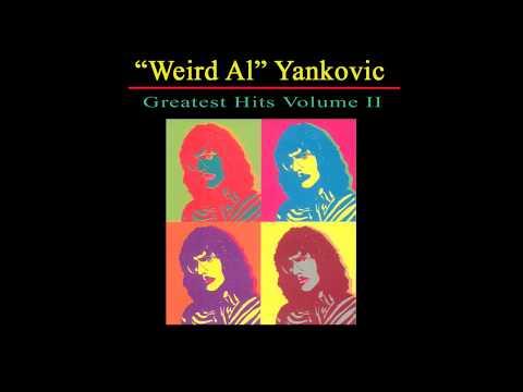 Weird Al : Greatest Hits Vol II (Full Album)
