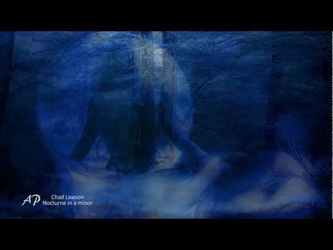 Nocturne in A Minor - CHAD LAWSON