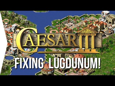 Caesar 3 ► Can't beat Lugdunum? How to FIX a city! - [City-building Doctor]