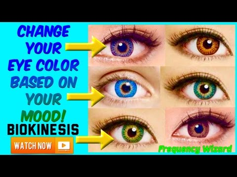 CHANGE YOUR EYE COLOR BASED ON YOUR MOOD (EXPERIMENTAL) - POWERFUL BIOKINESIS