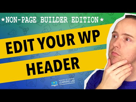 How To Edit The WordPress Header | WP Learning Lab
