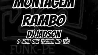 Gambar cover MONTAGEM- RAMBO (dj jadson) (DASETAH)