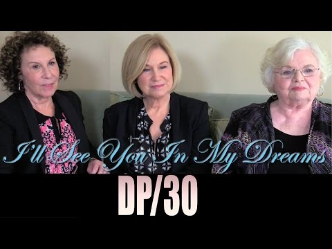DP/30: I'll See You In My Dreams, Rhea Perlman, Mary Kay Place, June Squibb
